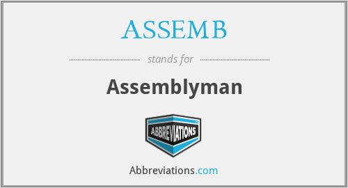 ASSEMB - Assemblyman
