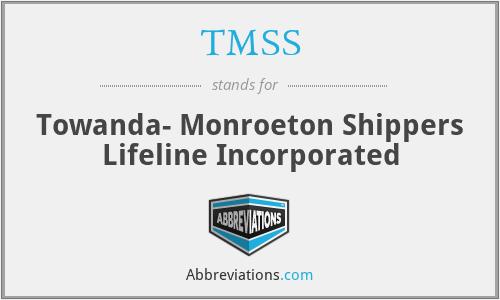 TMSS - Towanda- Monroeton Shippers Lifeline Incorporated