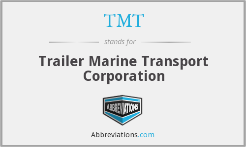 TMT - Trailer Marine Transport Corporation