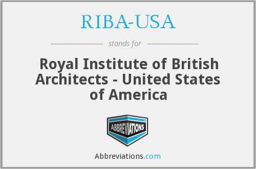 RIBA-USA - Royal Institute of British Architects - United States of America