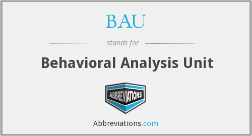 BAU - Behavioral Analysis Unit