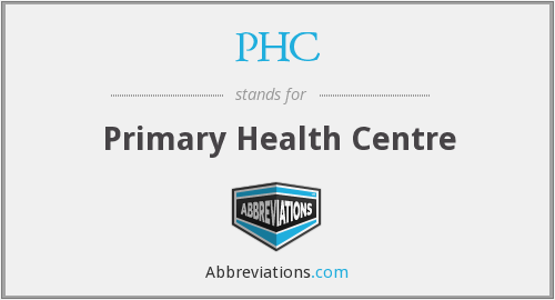 PHC - Primary Health Centre