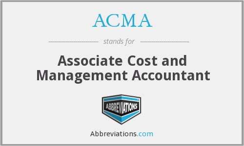 ACMA - Associate Cost and Management Accountant