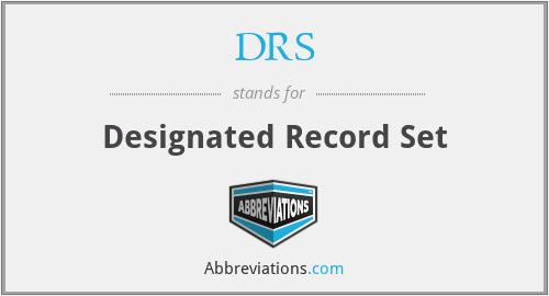 DRS - Designated Record Set