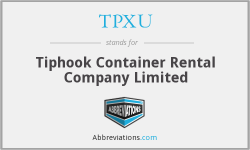 TPXU - Tiphook Container Rental Company Limited