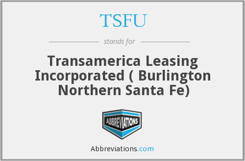 TSFU - Transamerica Leasing Incorporated ( Burlington Northern Santa Fe)