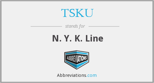What does TSKU stand for?