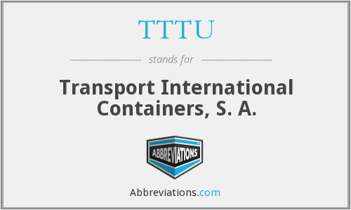 TTTU - Transport International Containers, S. A.