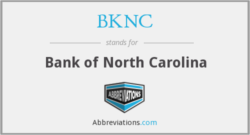 What does BKNC stand for?