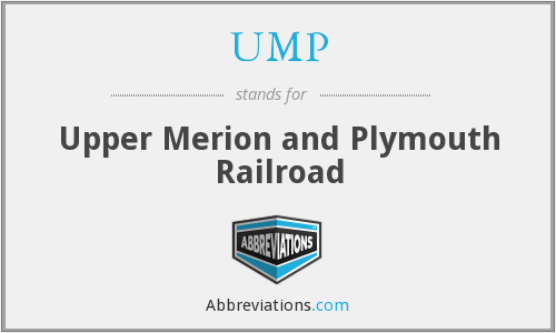 UMP - Upper Merion and Plymouth Railroad