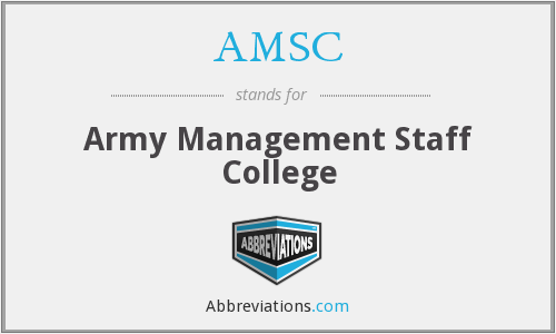 AMSC - Army Management Staff College