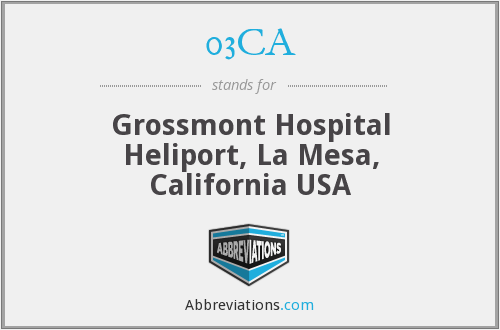 03CA - Grossmont Hospital Heliport, La Mesa, California USA
