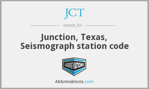JCT - Junction, Texas, Seismograph station code