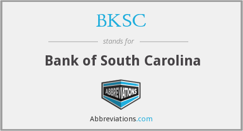 BKSC - Bank of South Carolina