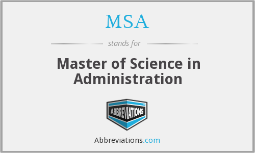 MSA - Master of Science in Administration