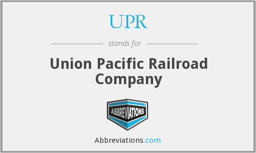 UPR - Union Pacific Railroad Company