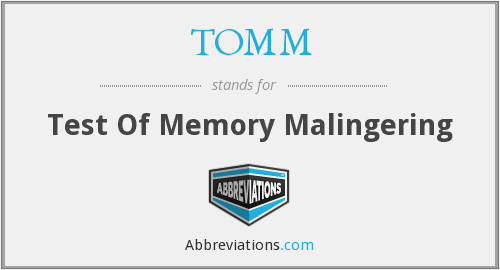 TOMM - Test Of Memory Malingering