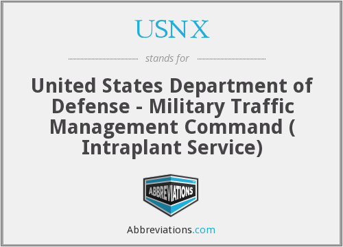 USNX - United States Department of Defense - Military Traffic Management Command ( Intraplant Service)