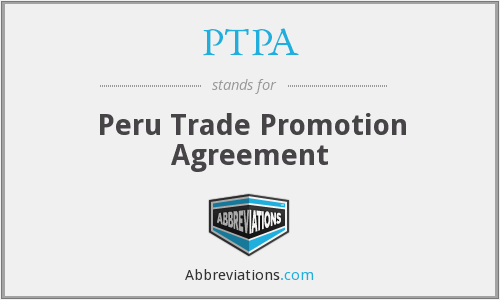 PTPA - Peru Trade Promotion Agreement