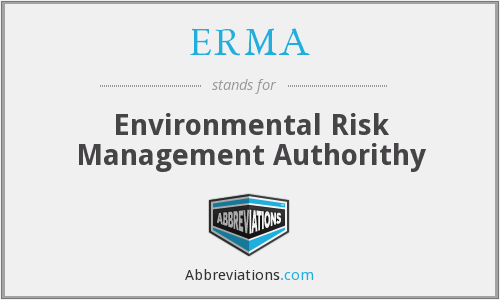 ERMA - Environmental Risk Management Authorithy