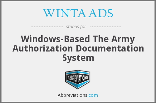 WINTAADS - Windows-Based The Army Authorization Documentation System