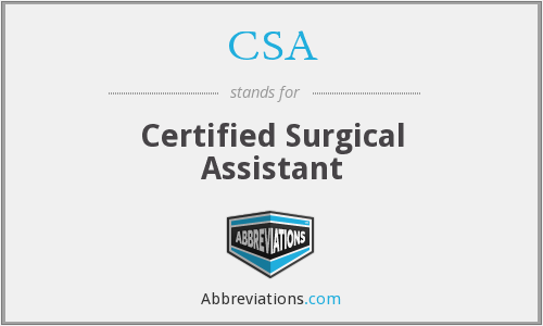 CSA - Certified Surgical Assistant