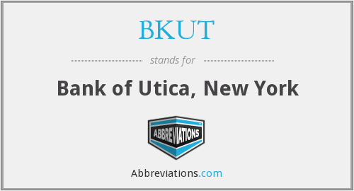 BKUT - Bank of Utica, New York