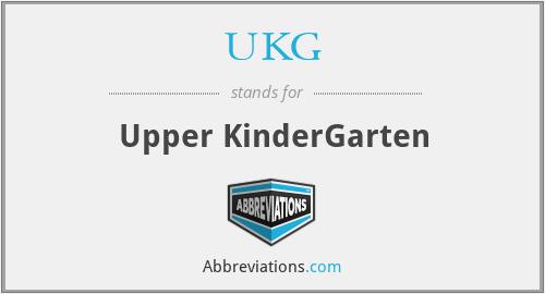 UKG - Upper KinderGarten