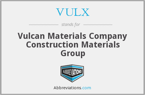 VULX - Vulcan Materials Company Construction Materials Group