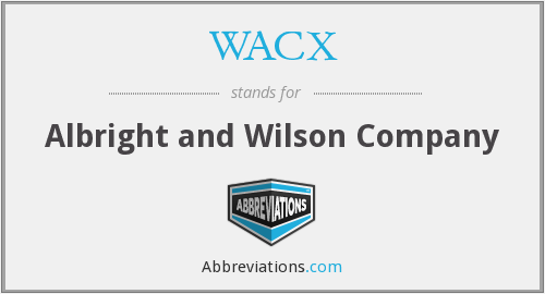 WACX - Albright and Wilson Company