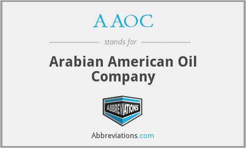 AAOC - Arabian American Oil Company
