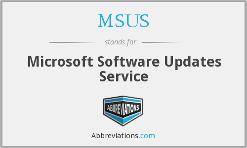 MSUS - Microsoft Software Updates Service