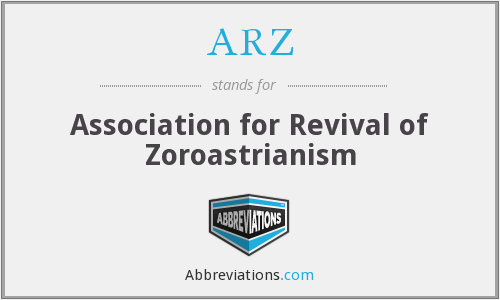 ARZ - Association for Revival of Zoroastrianism