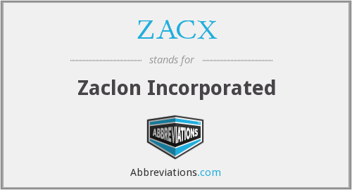 ZACX - Zaclon Incorporated