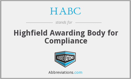 HABC - Highfield Awarding Body for Compliance
