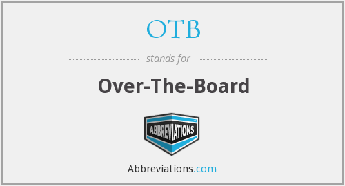 OTB - Over-The-Board