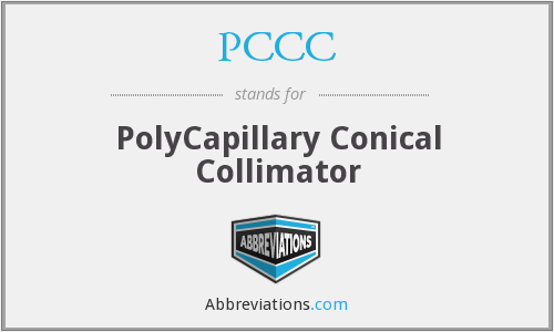 PCCC - PolyCapillary Conical Collimator
