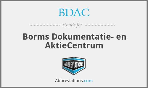 BDAC - Borms Dokumentatie- en AktieCentrum