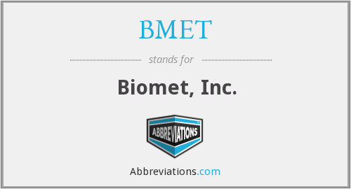 What does BMET stand for?