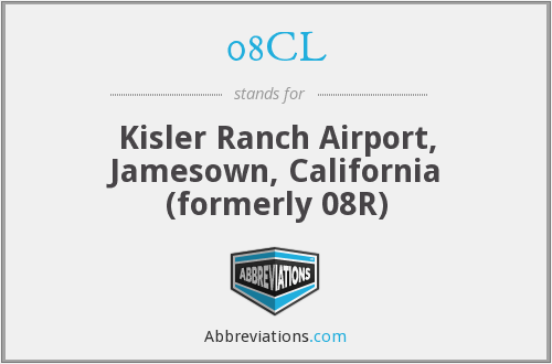 08CL - Kisler Ranch Airport, Jamesown, California (formerly 08R)