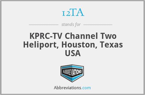 12TA - KPRC-TV Channel Two Heliport, Houston, Texas USA