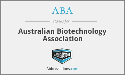 ABA - Australian Biotechnology Association