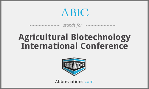 ABIC - Agricultural Biotechnology International Conference