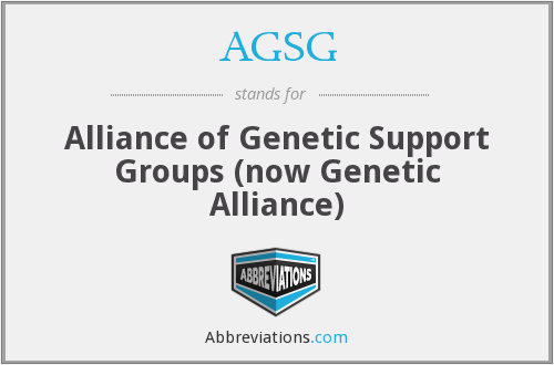 AGSG - Alliance of Genetic Support Groups (now Genetic Alliance)