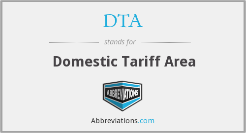 DTA - Domestic Tariff Area