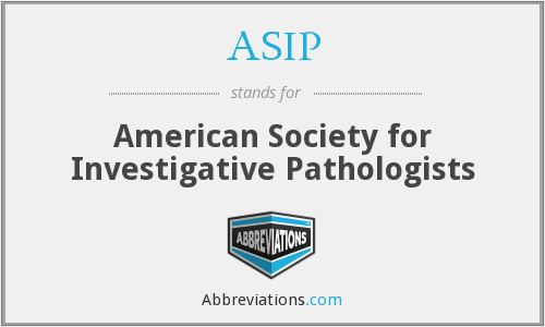 ASIP - American Society for Investigative Pathologists