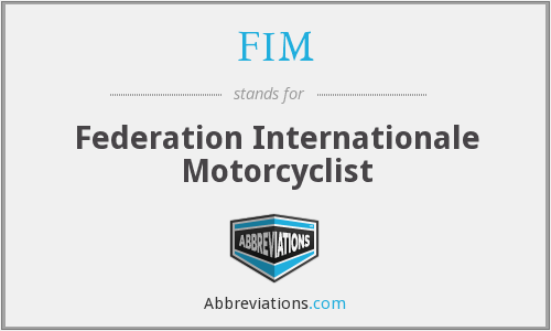 FIM - Federation Internationale Motorcyclist