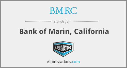 BMRC - Bank of Marin, California