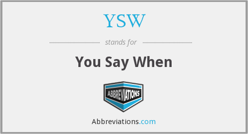 What does YSW stand for?