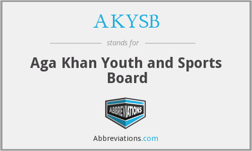 AKYSB - Aga Khan Youth and Sports Board